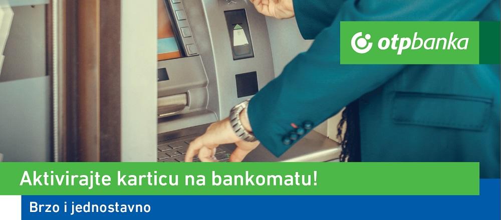 Uputa za aktivaciju kartice na bankomatu